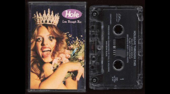 Hole – Live Through This – 1994 – Cassette Tape Full Album