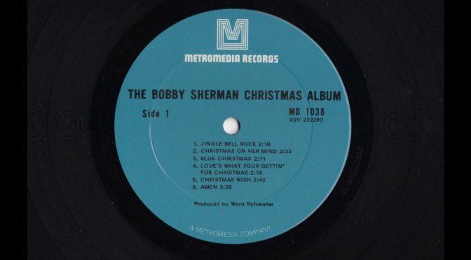The Bobby Sherman Christmas Album – MD-1038 – 1970 – Vinyl Record LP Full Album