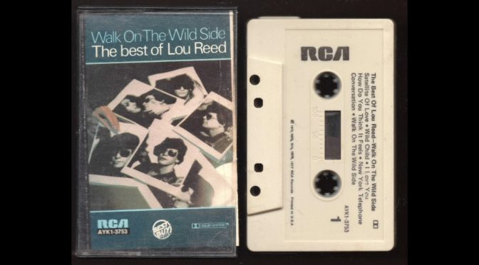 Lou Reed – Walk On The Wild Side- 1977 – Cassette Tape Rip Full Album