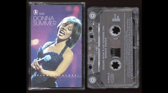 Donna Summer – LIVE and MORE ENCORE! – 1999 – Cassette Tape Rip Full Album