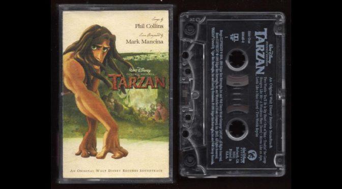 Tarzan – An Original Walt Disney Soundtrack – 1998 – Cassette Tape Rip Full Album