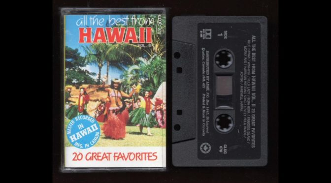 All the Best From – Hawaii  Vol II (19??) – Cassette Tape Rip Full Album