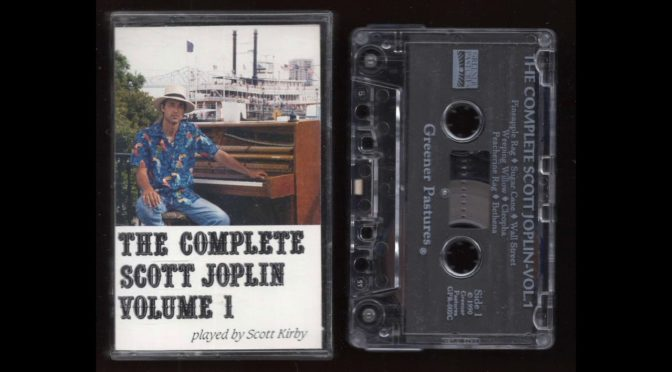 The Complete Scott Joplin Volume I – 1990 – Cassette Tape Rip Full Album