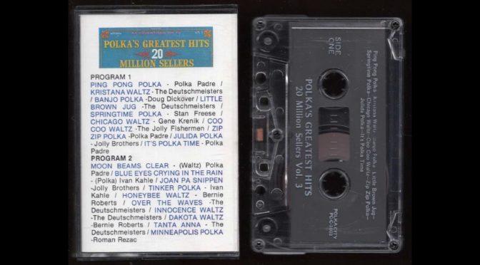 Polkas Greatest Hits – 20 Million Sellers Vol. 3 – 1990 – Cassette Tape Rip Full Album