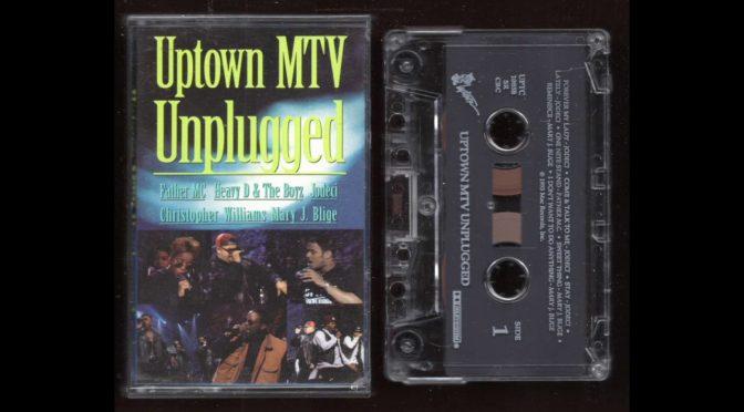 Uptown – MTV Unplugged – 1993 – Cassette Tape Rip Full Album