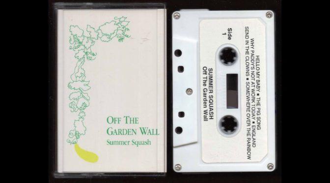 Summer Squash – Off The Garden Wall – 198? – Cassette Tape Rip Full Album