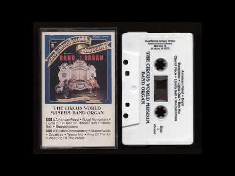 The Circuis World Museum – Band Organ – 199? – Cassette Tape Rip Full Album