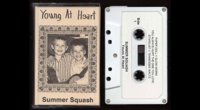 Summer Squash – Young At Heart – 198? – Cassette Tape Rip Full Album
