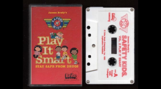 Play It Smart – Stay Safe From Drugs – Safety Kids – 1985 – Cassette Tape Rip Full Album
