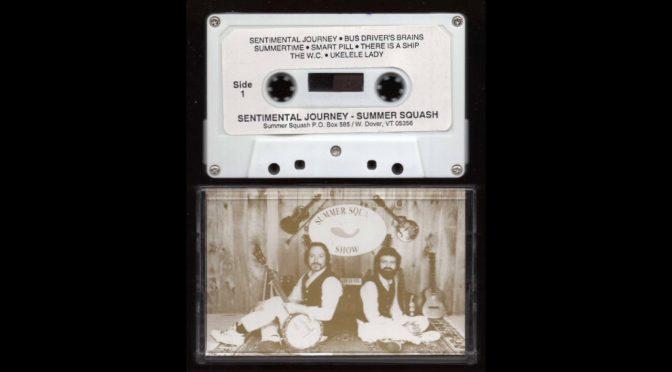 Summer Squash – Sentimental Journey – 198? – Cassette Tape Rip Full Album