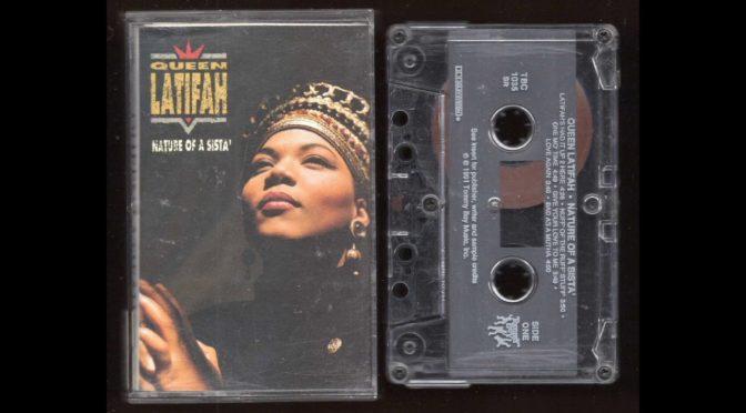 Queen Latifah – Nature of a Sista' – 1991 – Cassette Tape Rip Full Album