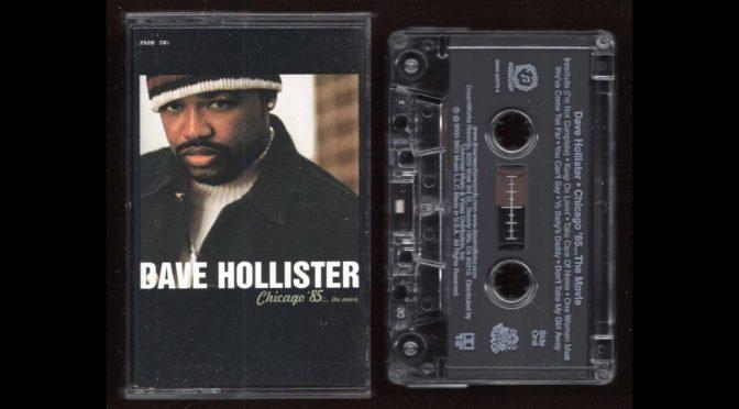 Dave Hollister – Chicago 85 the movie – 2000 – Cassette Tape Rip Full Album