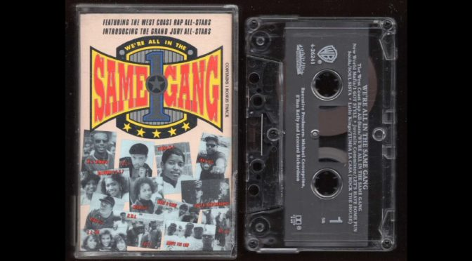 We're All In the Same Gang – Compilation – 1990 – Cassette Tape Rip Full Album
