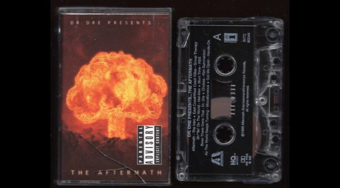 Dr. Dre Presents – The Aftermath – 1996 – Cassette Tape Rip Full Album