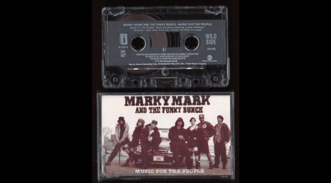 Marky Mark And the Funky Bunch – Music For the People – 1991 – Cassette Tape Rip Full Album