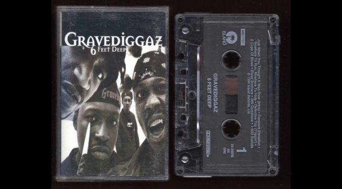 Gravediggaz – 6 feet deep – 1994 – Cassette Tape Rip Full Album