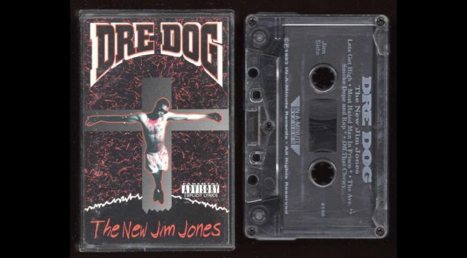 Dre Dog – The New Jim Jones – 1993 –  Cassette Tape Rip Full Album