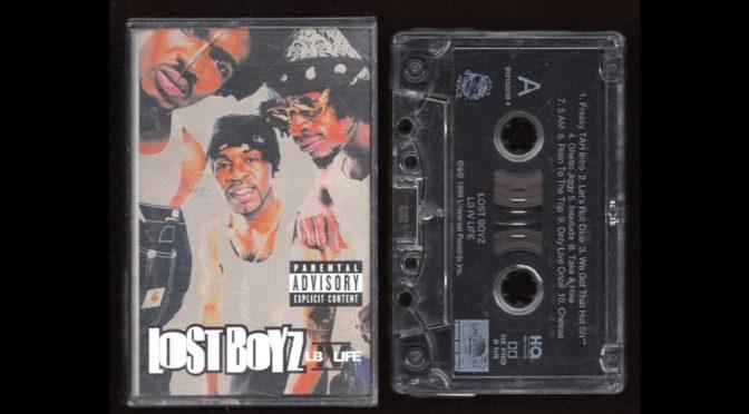 Lost Boyz – LB IV LIFE – 1999 –  Cassette Tape Rip Full Album