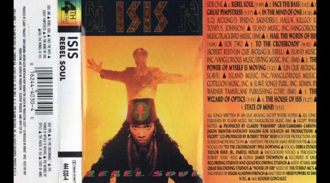 ISIS – REBEL SOUL – 1990 – Cassette Tape Rip Full Album