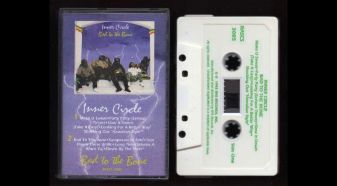 INNER CIRCLE – BAD TO THE BONE – 1992 – Cassette Tape Rip Full Album