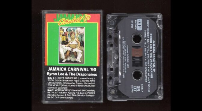 JAMAICA CARNIVAL 90 BYRON LEE AND THE DRAGONAIRES Cassette Tape Rip Full Album 2