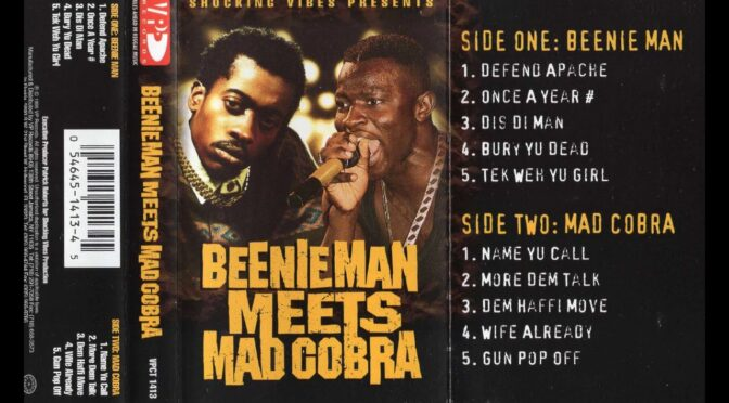 BEENIE MAN MEETS MAD COBRA 1991 Cassette Tape Rip Full Album